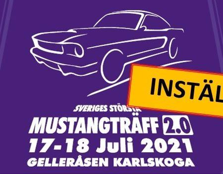 INSTÄLLD – Sveriges största mustangträff 2.0 2021 – INSTÄLLD